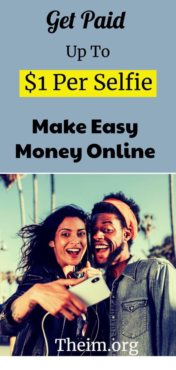 Get paid $1 per selfie