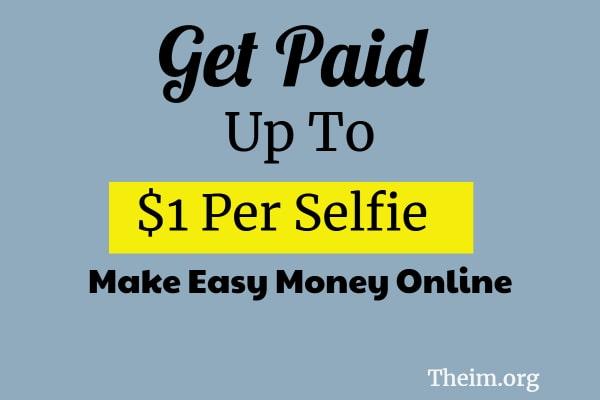paid per selfie app