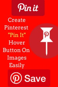 Create Pin it Hover button on images without any wordpress plugin
