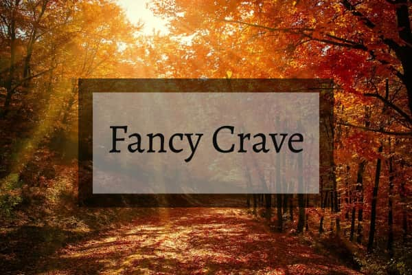 fancy crave