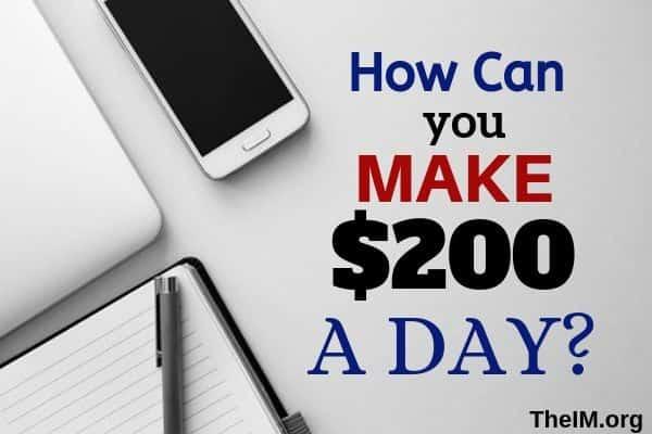 make $200 a day