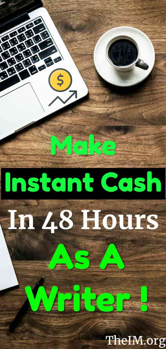 Make Instant Cash In 48 Hours As A Writer - The Ultimate Side Hustle!