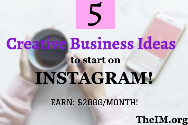 INSTAGRAM BUSINESS IDEA