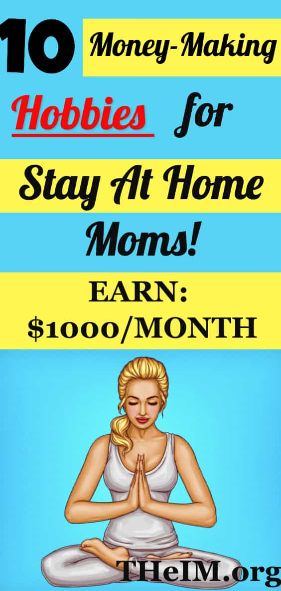 hobby for stay at home mom