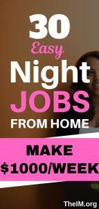 30 Night Jobs