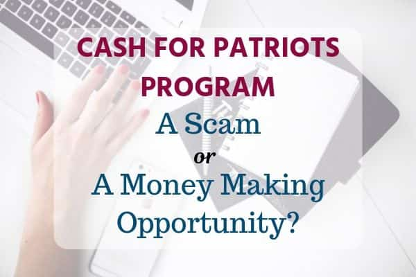 CASH FOR PATRIOTS PROGRAM review